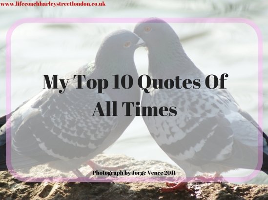 My Top 10 Quotes Of All Times (1)
