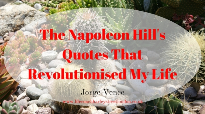 The Napoleon Hill's Quotes That Revolutionised My Life (13)