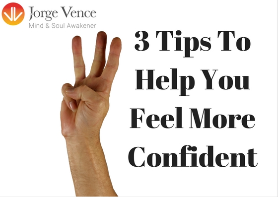 3 Tips To Help You Feel More Confident – Infographic ...