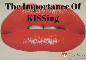the-importance-of-kissingi-got-your-attention-right-sadly-i-am-not-going-to-talk-to-you-about-kissingwhat-i-want-to-talk-to-you-about-is-the-importance-of-keeping-it-simple-stupidwhy-is-it